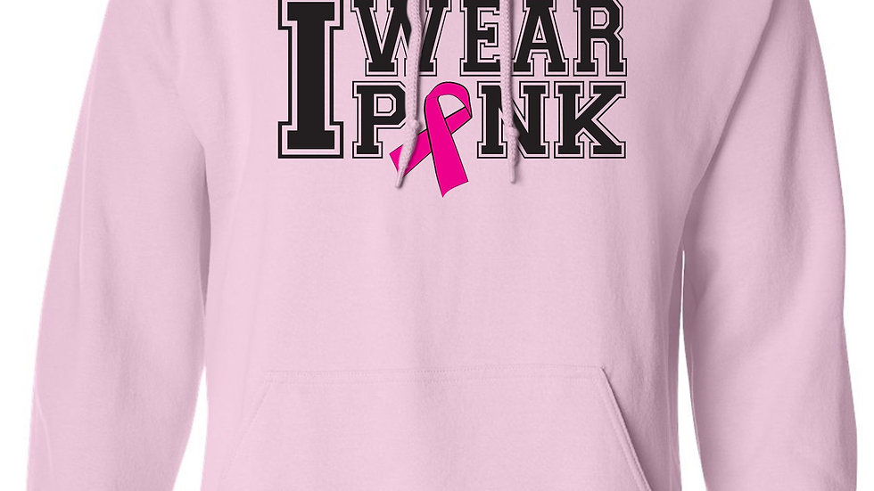 "Unisex Pullover Hoodie ""I WEAR PINK"" BREAST CANCER AWARENESS:"