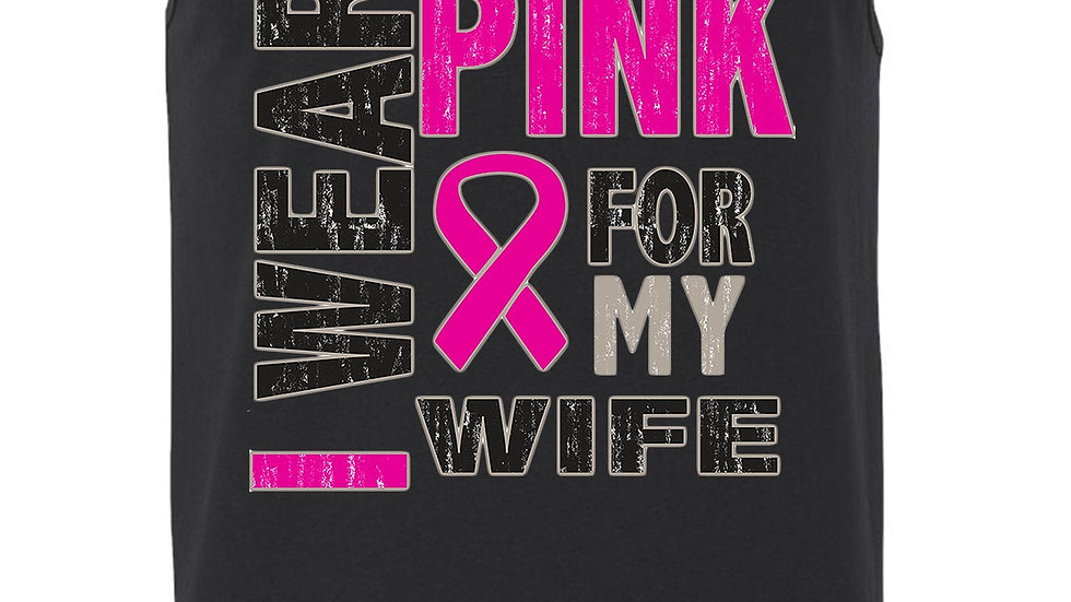 Men's Tank Top Breast Cancer Awareness I Wear Pink for My Wife