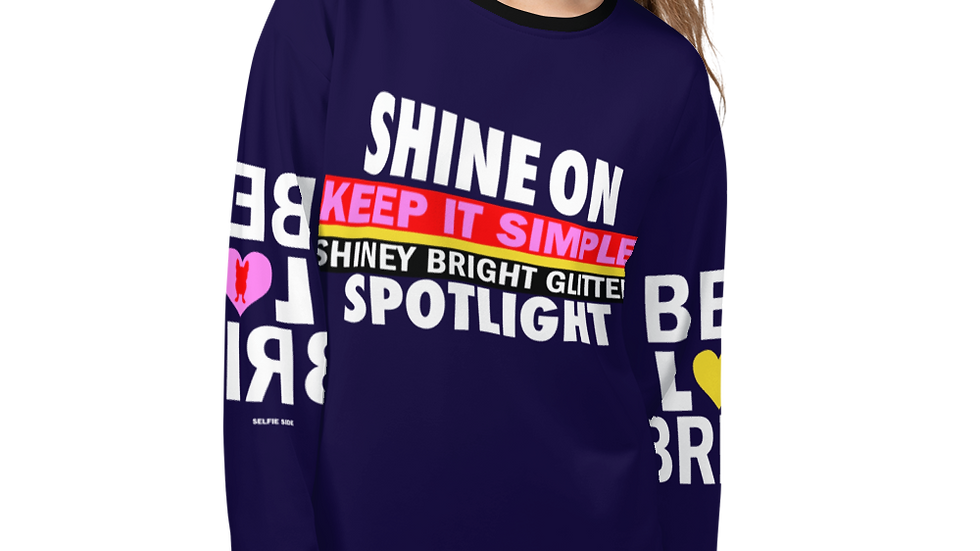 Shine on Sweatshirt