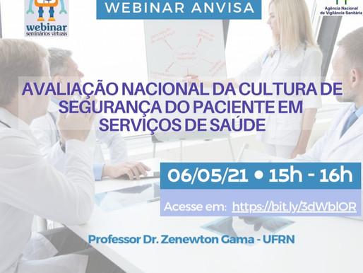 Webinar ANVISA: Avaliação Nacional da Cultura de Segurança do Paciente