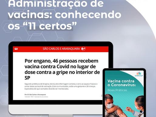 """ADMINISTRAÇÃO DE VACINAS: CONHECENDO OS """"11 CERTOS"""""""