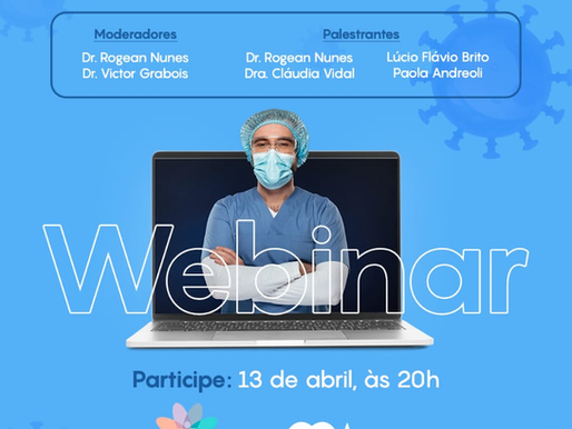 Na íntegra: Webinar Segurança do Paciente e a COVID-19 (13/04/2020) com arquivos para download.