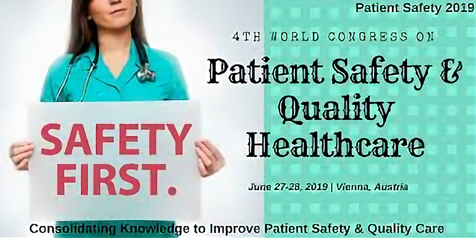 4th World Congresso n Patient Safety & Quality Healthcare