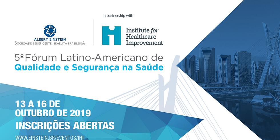 5º Fórum Latino-Americano de Qualidade e Segurança na Saúde
