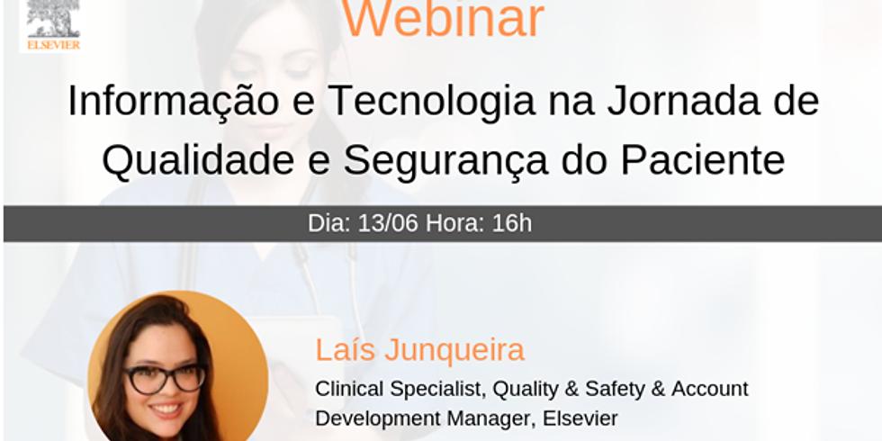 """Webinar ONLINE """"Informação e Tecnologia na Jornada de Qualidade e Segurança do Paciente"""""""