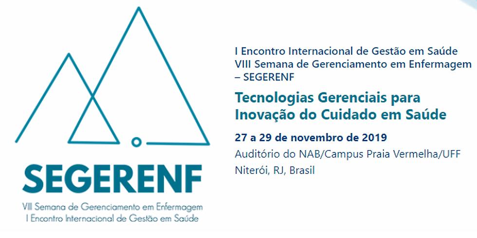 SEGERENF - I Encontro Internacional de Gestão em Saúde VIII Semana de Gerenciamento em Enfermagem