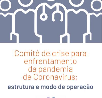 Orientações sobre a estrutura e modo de operação dos Comitês de Crise