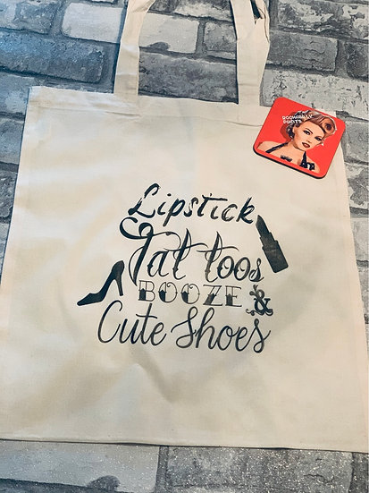 Lipstick, Tattoos, Booze and Cute Shoes Tote