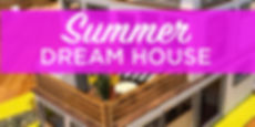 SummerDreamHouse.jpg