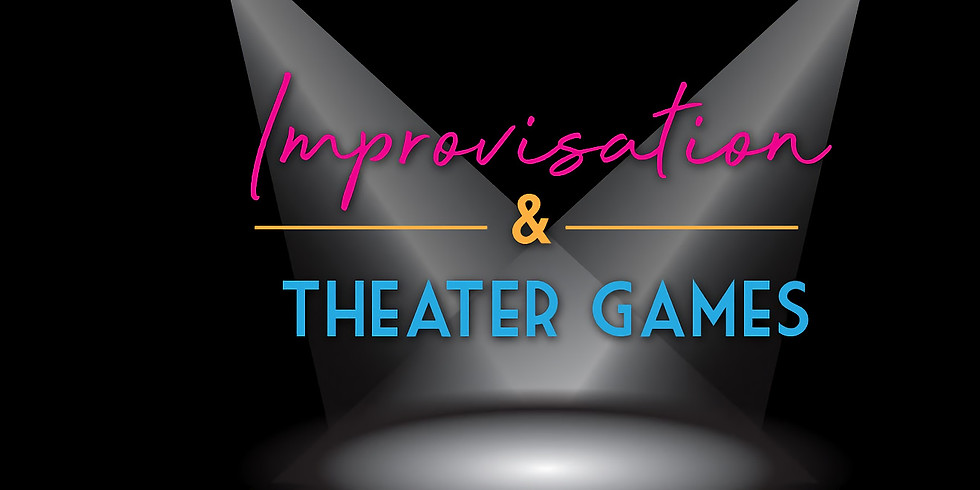 Improvisation and Theater Games AFP0