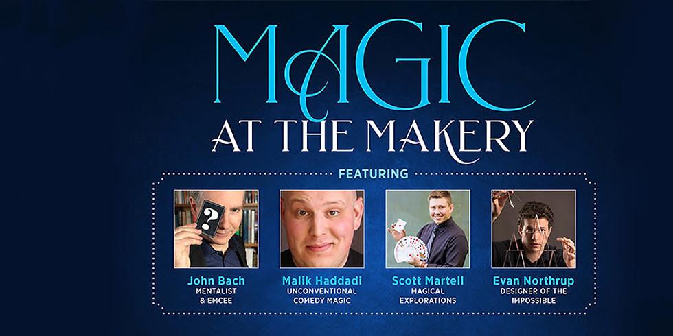 Magic at The Makery AFP0ME0