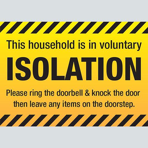 Self Isolation Voluntary Black Yellow Chevron Warning Sign