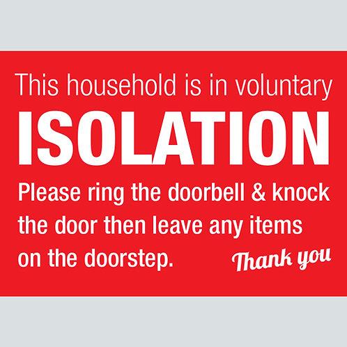 self isolation warning sticker, window, door, coronavirus