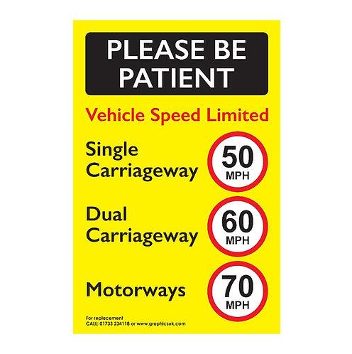 please be patient, speed limit sticker