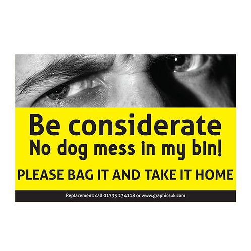 stop dog poo, be considerate, no dog mess in my bin sticker