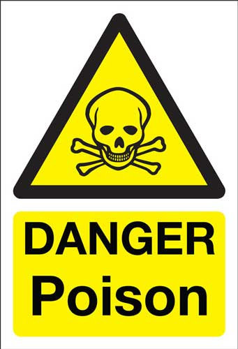 danger poison, health and safety