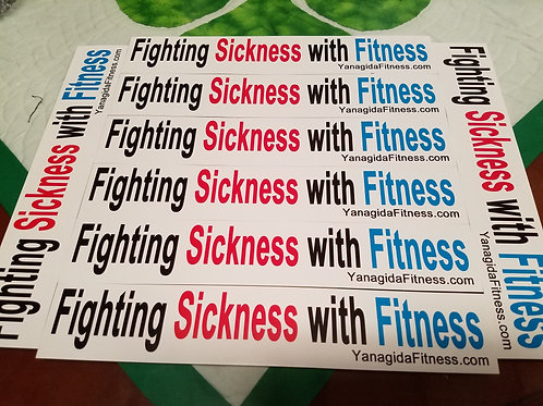 """""""Fighting Sickness With Fitness"""" Sticker"""