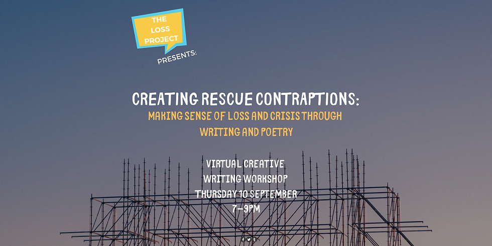 Creating Rescue Contraptions: Making sense of loss