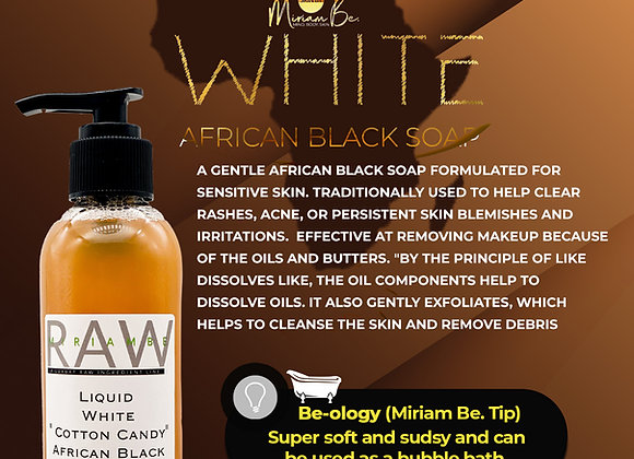 """Liquid White """"Cotton Candy"""" African Black Soap"""