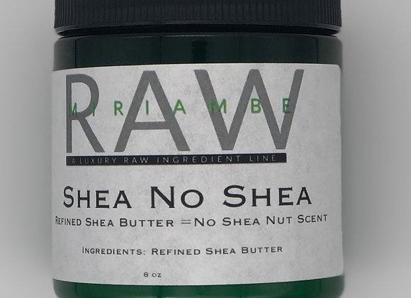 Shea No Shea (No Shea Nut Smell)