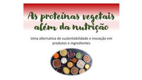 As proteínas vegetais além da nutrição!