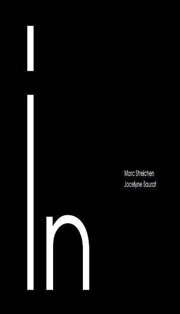 Jocelyne Saurat. Marc Streichen. Collectif 2S. Projet IN. Livre d'artiste
