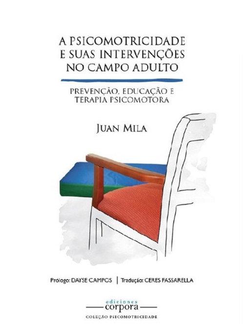 A Psicomotricidade e suas intervenções no campo adulto