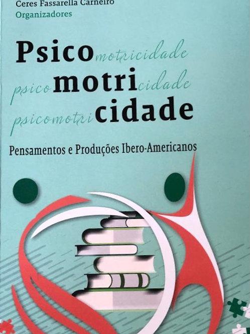 Psicomotricidade: Pensamentos e Produções Ibero-americanos