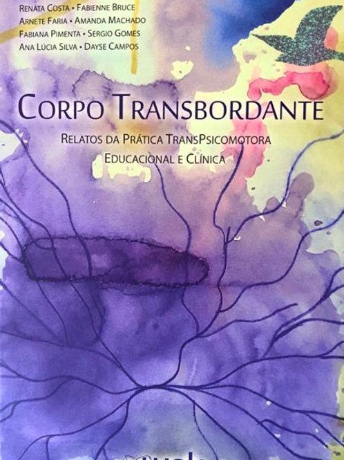 Corpo Transbordante: Relatos da Prática Psicomotora Educacional e Clínica