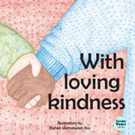 With Loving Kindness (boardbook)