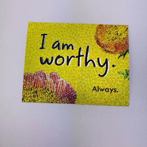 I am worthy - holographic sticker