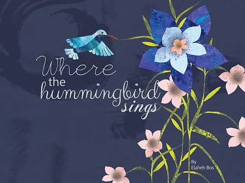 Where The hummingbird Sings