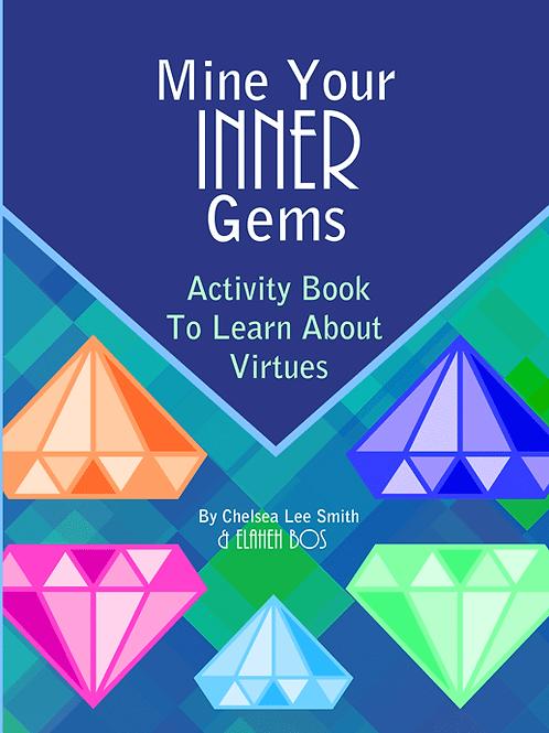 Mine Your Inner Gems
