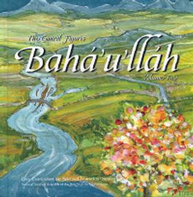 Central Figures: Baha'u'llah, Vol. 1, 2, & 3