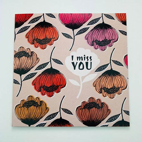Greeting Card - I miss you