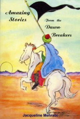 Amazing Stories from the Dawn-Breakers