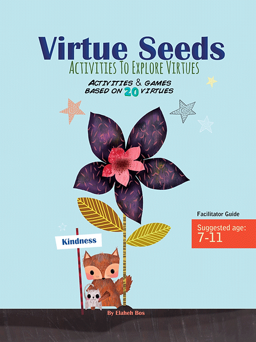 Virtue Seeds - Ages 7-11: Activities to explore virtues