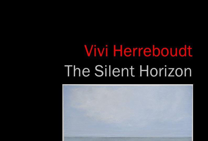 Vivi Herreboudt - The Silent Horizon - 2017