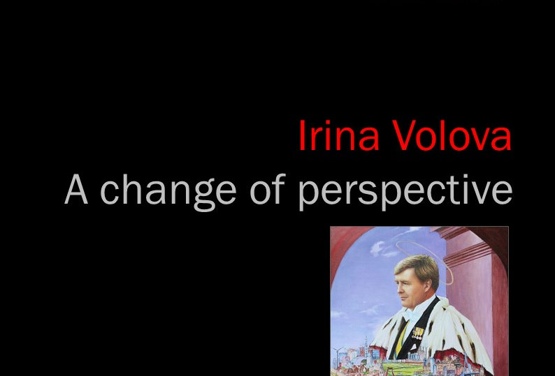 Irina Volova - A change of perspective