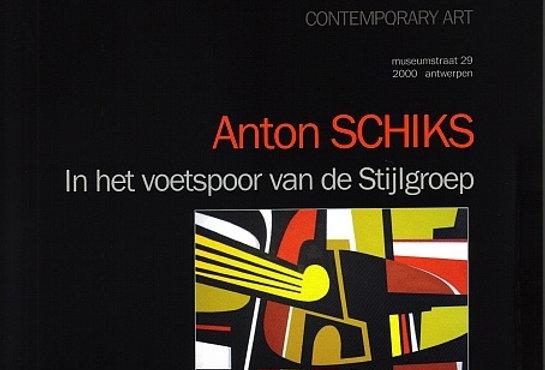 Anton Schikts - In het voetspoor van de Stijlgroep