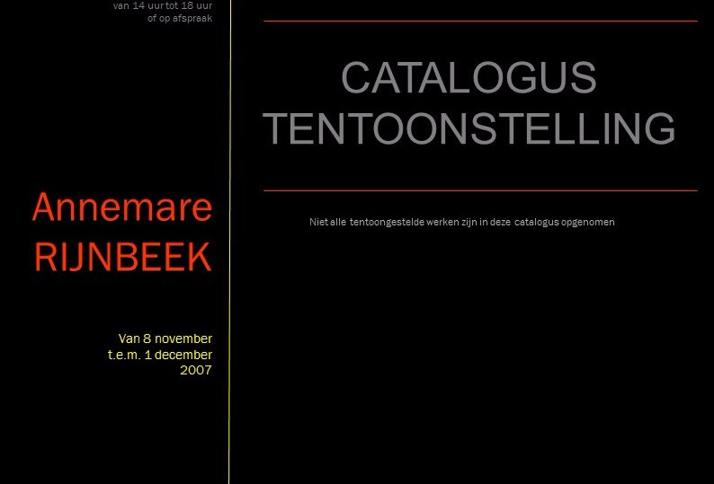Annemare Rijnbeek - Catalogus tentoonstelling - 2007
