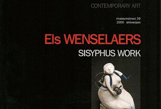 Els Wenselaers - Sisyphus Work - 2009