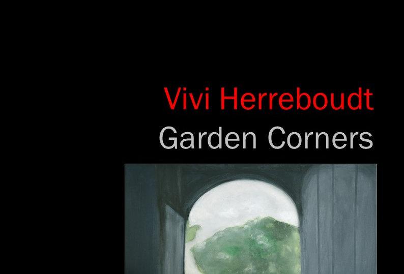 Vivi Herreboudt - Garden Corners