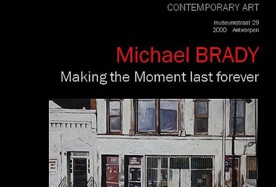 Michael Brady - Making the Moment last forever