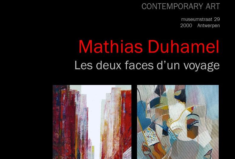Mathias Duhamel - Les deux faces d'un voyage