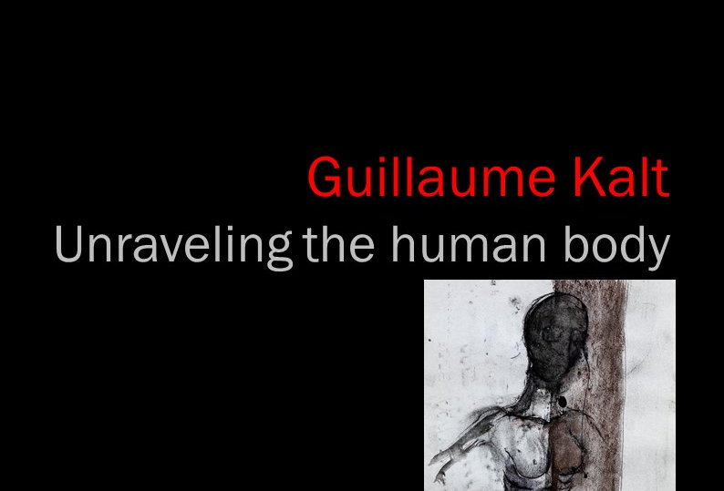 Guillaume Kalt - Unraveling the human body