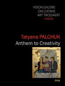 Tatyana Palchuk - Anthem to Creativity -