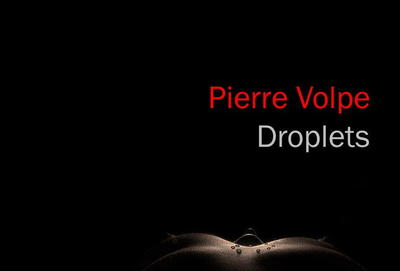 Pierre Volpe - Droplets