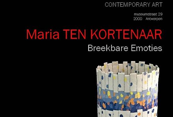 Maria ten Kortenaar - Breekbare Emoties - 2010