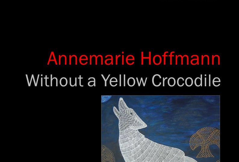 Annemarie Hoffmann - Without a Yellow Crocodile